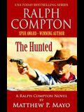 Ralph Compton: The Hunted (A Ralph Compton Novel)