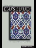 Ebuas-Suud: The Islamic Legal Tradition
