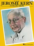 Jerome Kern Collection: Softcover Edition