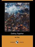 Getting Together (Dodo Press)