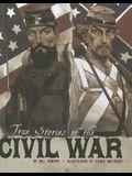 True Stories of the Civil War