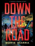 Down the Road: A Zombie Horror Story