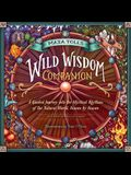 The Wild Wisdom Almanac: Mystical Guidance and Seasonal Rituals for Mapping Your Way to Magic and Self-Discovery
