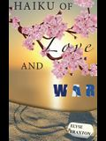 Haiku of Love and War: Oif Perspectives from a Woman's Heart
