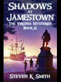 Shadows at Jamestown
