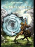 The Staff and the Orb