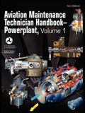 Aviation Maintenance Technician Handbook - Powerplant. Volume 1 (FAA-H-8083-32)