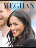 Meghan: Royal Duchess and Mother