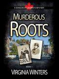 Murderous Roots
