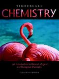 Chemistry: An Introduction to General, Organic, and Biological Chemistry [With Access Code]