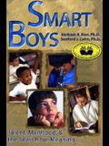 Smart Boys: Talent, Manhood, and the Search for Meaning