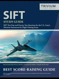 SIFT Study Guide: SIFT Test Prep and Practice Test Questions for the U.S. Army's Selection Instrument for Flight Training Exam