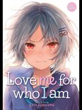 Love Me for Who I Am Vol. 4