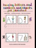 Tracing Letters and Numbers Worksheets for Preschool: This book has 65 printable, downloadable and photocopiable tracing worksheets to help children l