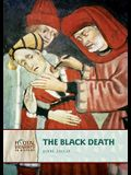 The Black Death (Pivotal Moments in History)
