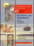 Communicating in Chinese: Student Lab Workbook: A Series of Exercises for Listening Comprehension