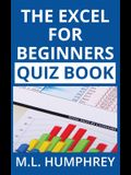 The Excel for Beginners Quiz Book
