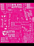 Bye Bye Kitty!!!: Between Heaven and Hell in Contemporary Japanese Art