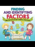 Finding and Identifying Factors - Math Workbooks Grade 4 - Children's Math Books