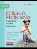 Children's Mathematics, Second Edition: Cognitively Guided Instruction