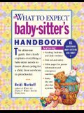 The What to Expect Baby-Sitter's Handbook