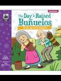 The Day It Rained Buñuelos/El Día Que Llovió Buñuelos
