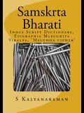 Samskrta Bharati: Indus Script Dictionary, Epigraphia Mlecchita Vikalpa, 'Meluhha Cipher'