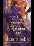 Sunrise with a Notorious Lord: A Lords of Vice Novel