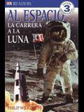 Al Espacio: La Carrera a La Luna (DK Readers) (Spanish Edition)