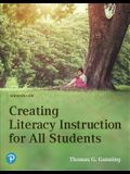 Creating Literacy Instruction: For All Students