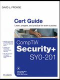 CompTIA Security+ SYO-201 Cert Guide [With DVD]