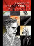 A Bouquet for the Gardener: Martin Gardner Remembered