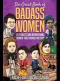 The Great Book of Badass Women: 15 Fearless and Inspirational Women that Changed History