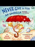 Never Give a Fish an Umbrella - Pbk