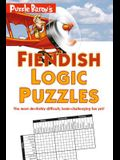 Puzzle Baron's Fiendish Logic Puzzles: The Most Devilishly Difficult, Brain-Challenging Fun Yet!