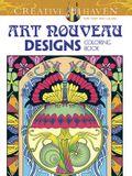 Creative Haven Art Nouveau Designs Collection Coloring Book