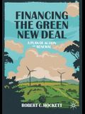 Financing the Green New Deal: A Plan of Action and Renewal