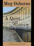 A Quiet Reunion: A Persuasion Variation