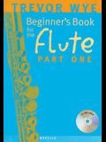 Beginner's Book for the Flute - Part One [With CD]