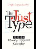 Just Type