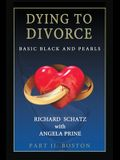 Dying to Divorce Part II: Boston: Basic Black and Pearls
