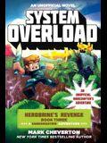 System Overload: Herobrine's Revenge Book Three (a Gameknight999 Adventure): An Unofficial Minecrafter's Adventure