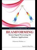 Beamforming: Sensor Signal Processing for Defence Applications