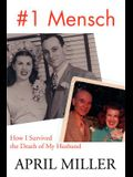 1 Mensch: How I Survived the Death of My Husband