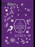 A Little God Time for Women: 365 Daily Devotions (New Faux Leather Gift Edition)