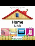My First Bilingual Book-Home (English-Vietnamese)