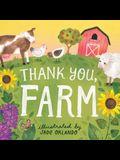 Thank You, Farm: A Board Book