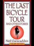 The Last Bicycle Tour and Other Stories: Color Edition