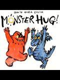 Monster Hug!