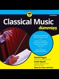 Classical Music for Dummies Lib/E: 2nd Edition